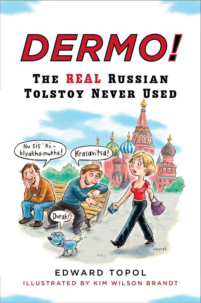 Dermo!: The Real Russian Tolstoy Never Used als Taschenbuch