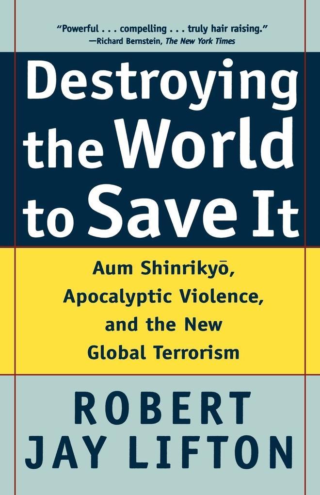 Destroying the World to Save It als Taschenbuch