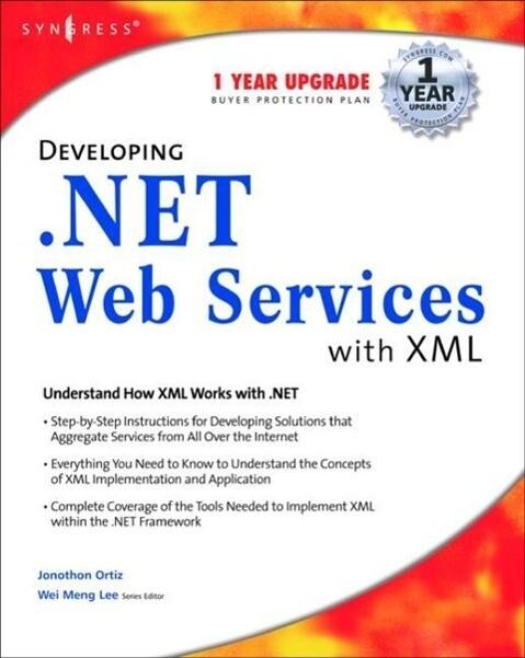 Developing .Net Web Services with XML als Taschenbuch