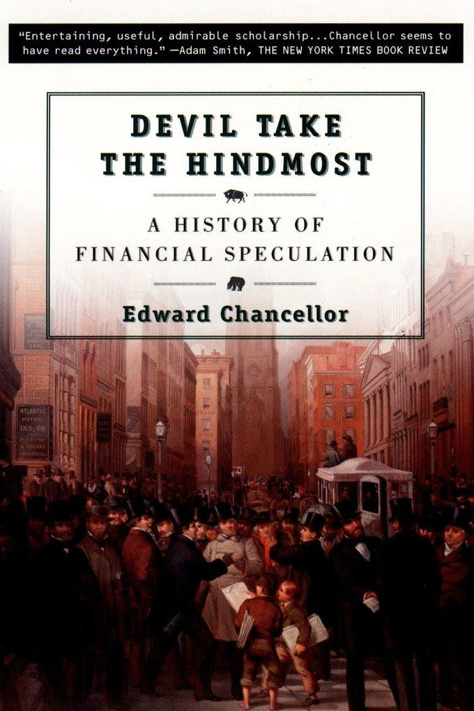 Devil Take the Hindmost: A History of Financial Speculation als Taschenbuch