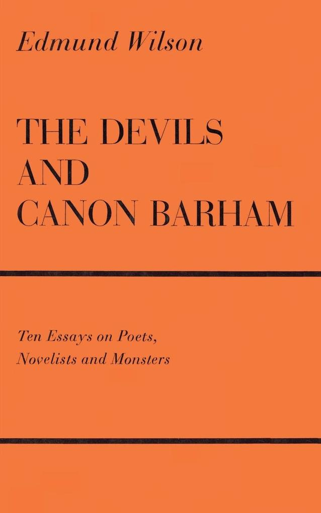 The Devils and Canon Barham: Ten Essays on Poets, Novelists and Monsters als Taschenbuch