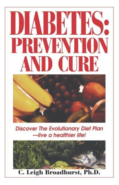 Diabetes: Prevention and Cure: Prevention and Cure als Taschenbuch