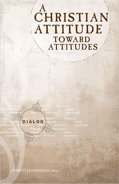 A Christian Attitude Toward Attitudes als Taschenbuch