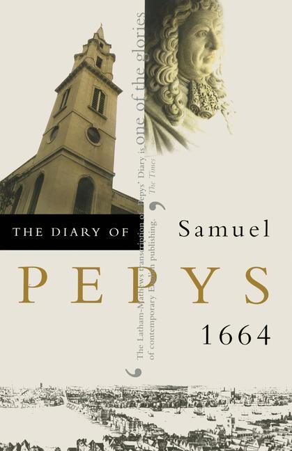 The Diary of Samuel Pepys: 1664 als Taschenbuch