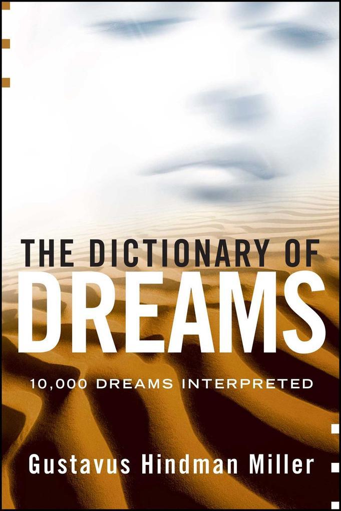 The Dictionary of Dreams: Dictionary of Dreams als Taschenbuch