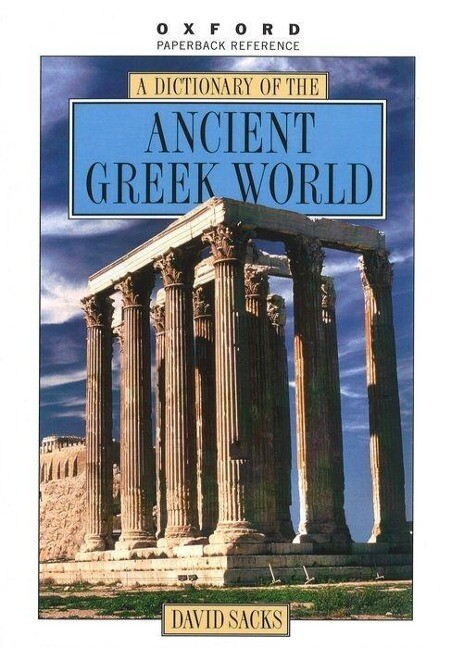 A Dictionary of the Ancient Greek World als Taschenbuch