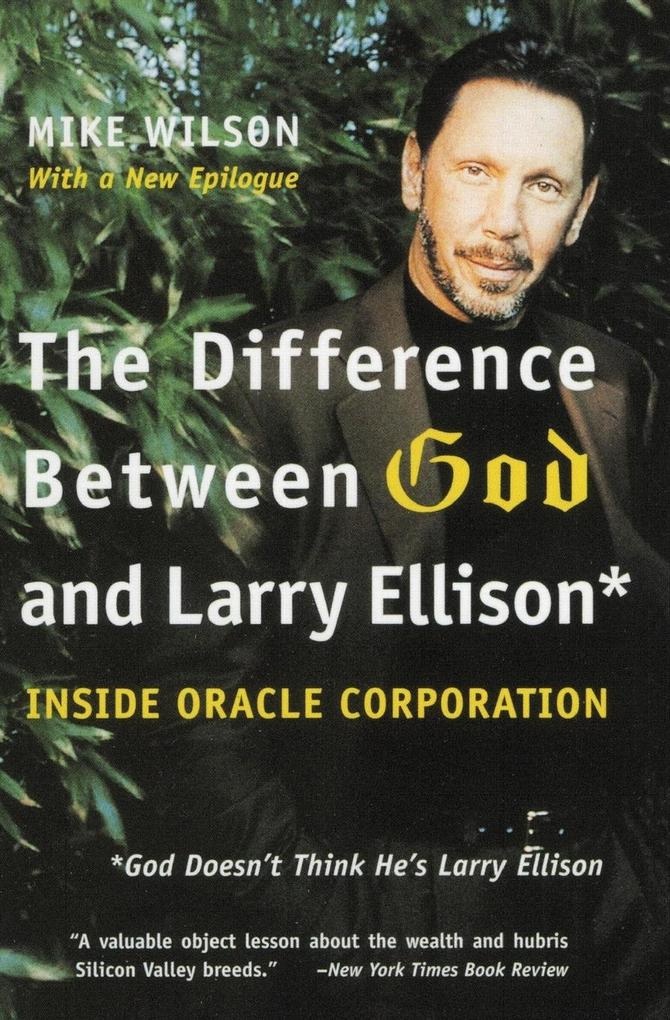 Difference Between God and Larry Ellison, The als Taschenbuch