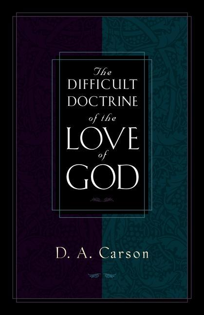 The Difficult Doctrine of the Love of God als Taschenbuch