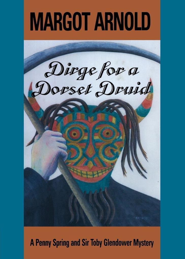 Dirge for a Dorset Druid als Taschenbuch