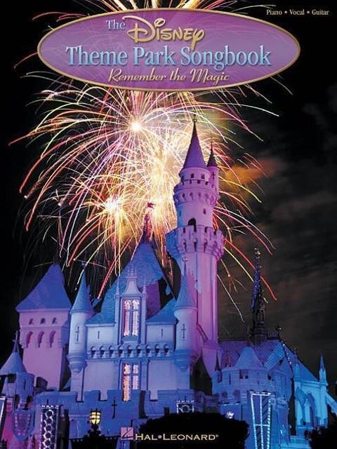 The Disney Theme Park Songbook: Remember the Magic als Taschenbuch