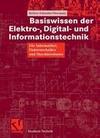 Basiswissen der Elektro-, Digital- und Informationstechnik