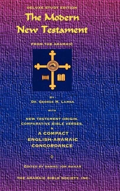 The Modern New Testament from Aramaic als Buch