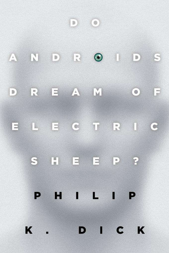 Do Androids Dream of Electric Sheep? als Taschenbuch