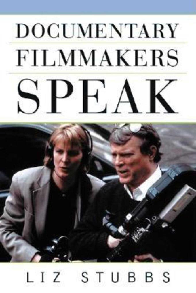 Documentary Filmmakers Speak als Taschenbuch