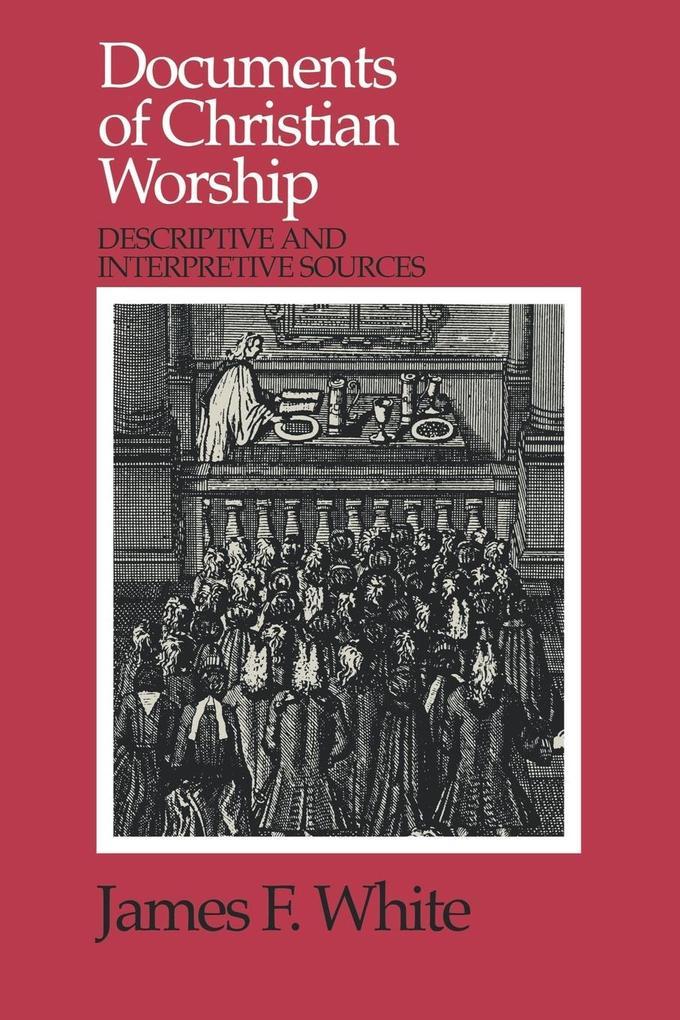 Documents of Christian Worship als Taschenbuch