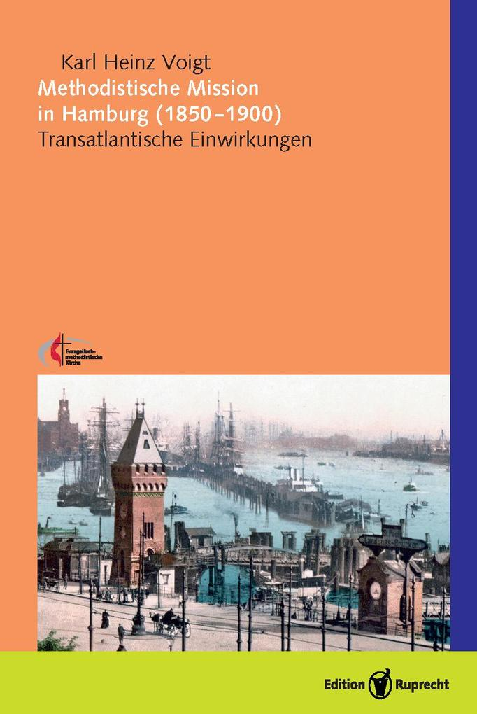 Methodistische Mission in Hamburg (1850-1900) als eBook