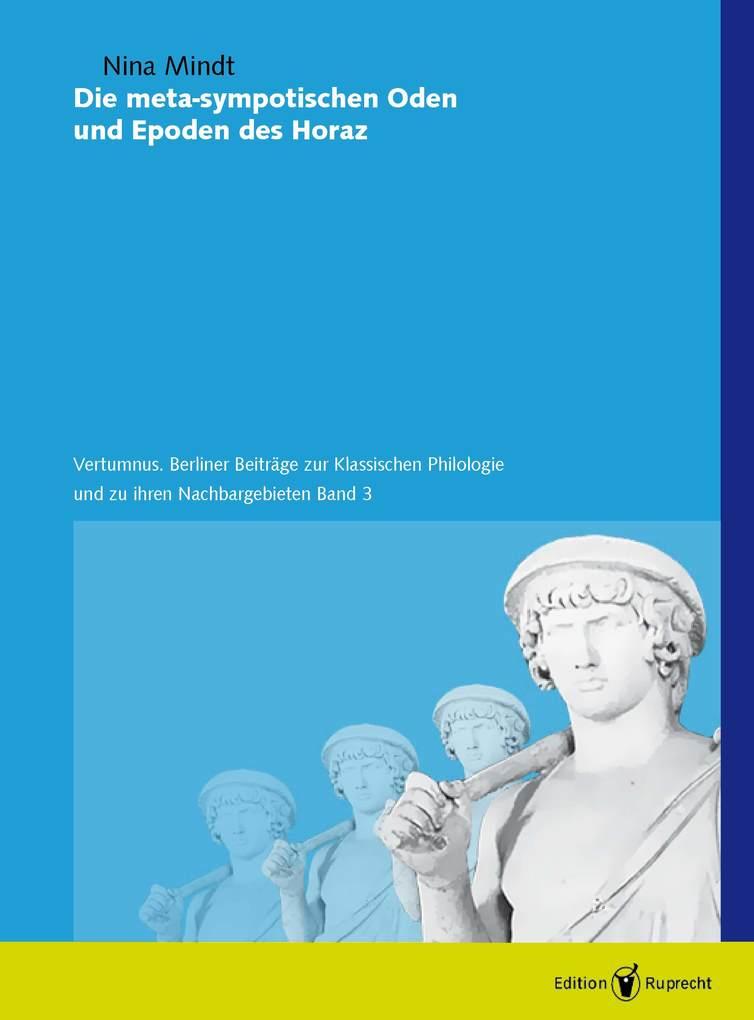 Die meta-sympotischen Oden und Epoden des Horaz als eBook