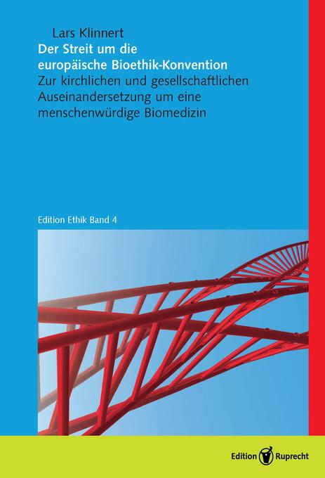Der Streit um die europäische Bioethik-Konvention als eBook