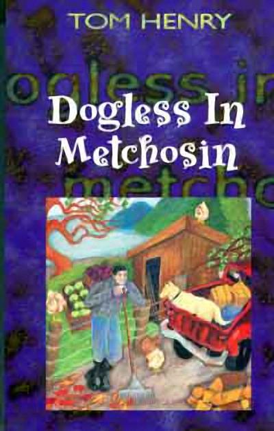 Dogless in Metchosin als Taschenbuch