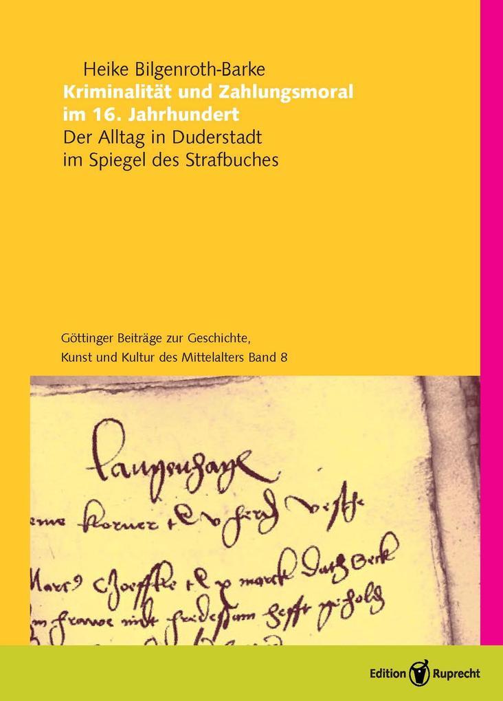 Kriminalität und Zahlungsmoral im 16. Jahrhundert als eBook