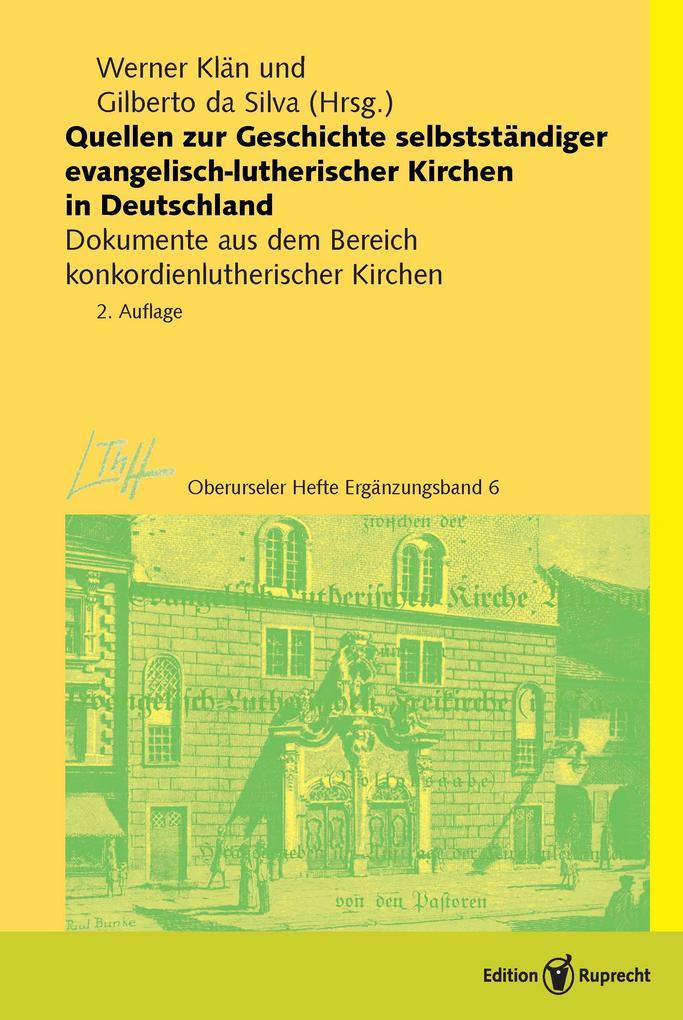 Quellen zur Geschichte selbstständiger evangelisch-lutherischer Kirchen in Deutschland als eBook