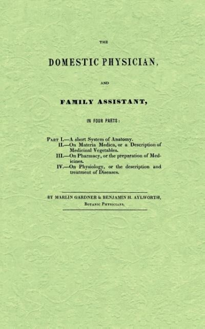 The Domestic Physician and Family Assistant als Taschenbuch