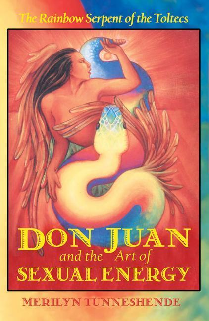 DON JUAN AND THE ART OF SEXUAL ENERGY* als Taschenbuch