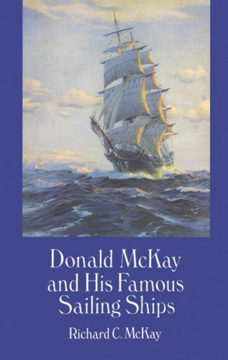 Donald Mckay and His Famous Sailing Ships als Taschenbuch