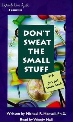 Don't Sweat the Small Stuff: P.S. It's All Small Stuff als Hörbuch