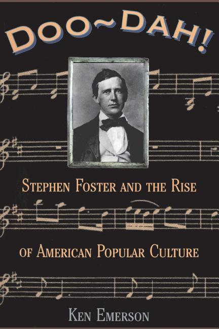 Doo-Dah!: Stephen Foster and the Rise of American Popular Culture als Taschenbuch