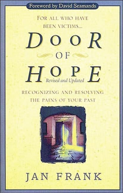 Door of Hope: Recognizing and Resolving the Pains of Your Past als Taschenbuch