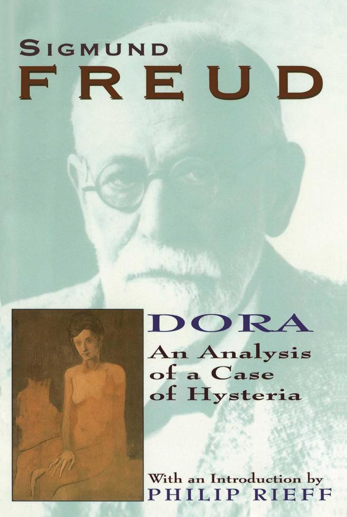 Dora: An Analysis of a Case of Hysteria als Taschenbuch