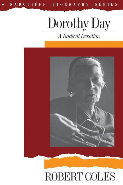 Dorothy Day: A Radical Devotion als Taschenbuch