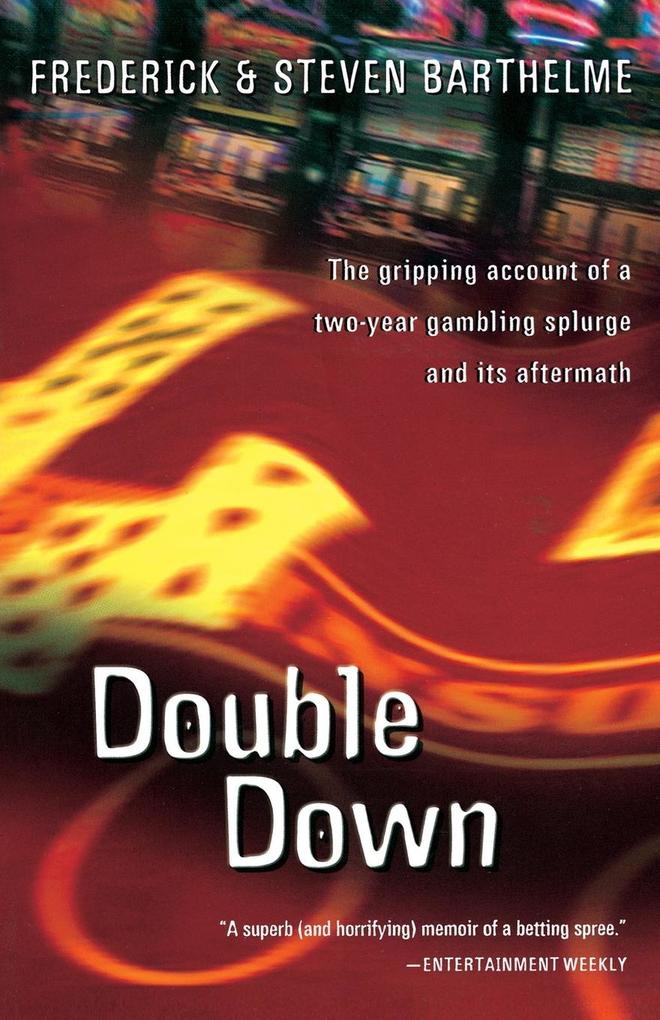 Double Down: Reflections on Gambling and Loss als Taschenbuch