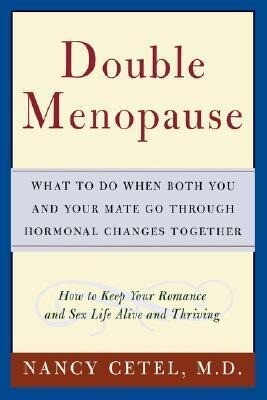 Double Menopause: What to Do When Both You and Your Mate Go Through Hormonal Changes Together als Taschenbuch