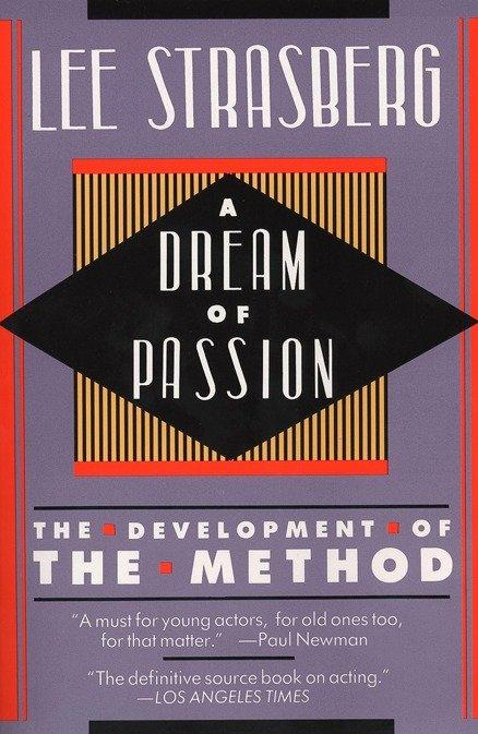 A Dream of Passion: The Development of the Method als Taschenbuch
