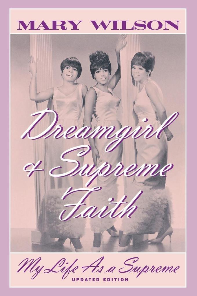 Dreamgirl and Supreme Faith als Taschenbuch