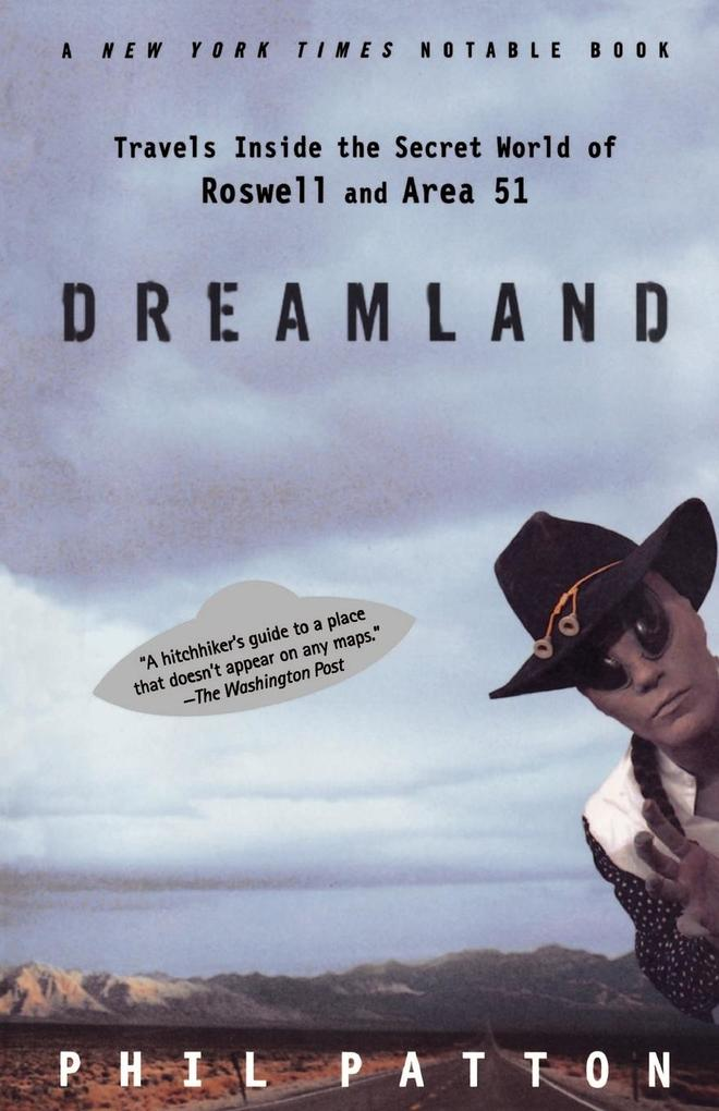 Dreamland: Travels Inside the Secret World of Roswell and Area 51 als Taschenbuch
