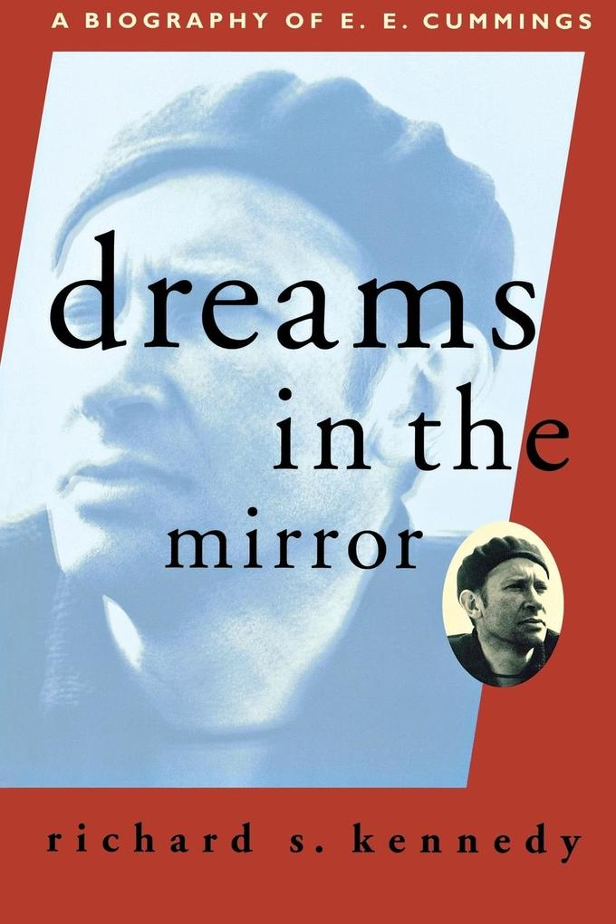 Dreams in the Mirror: A Biography of E.E. Cummings (Revised) als Taschenbuch