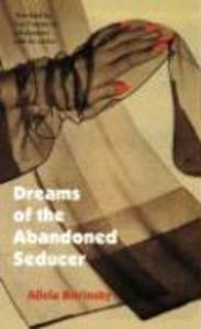 Dreams of the Abandoned Seducer: Vaudeville Novel als Taschenbuch