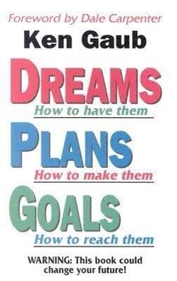 Dreams, Plans, Goals als Taschenbuch