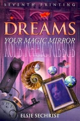 Dreams: Your Magic Mirror als Taschenbuch