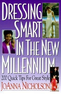 Dressing Smart in the New Millennium: 200 Quick Tips for Great Style als Taschenbuch