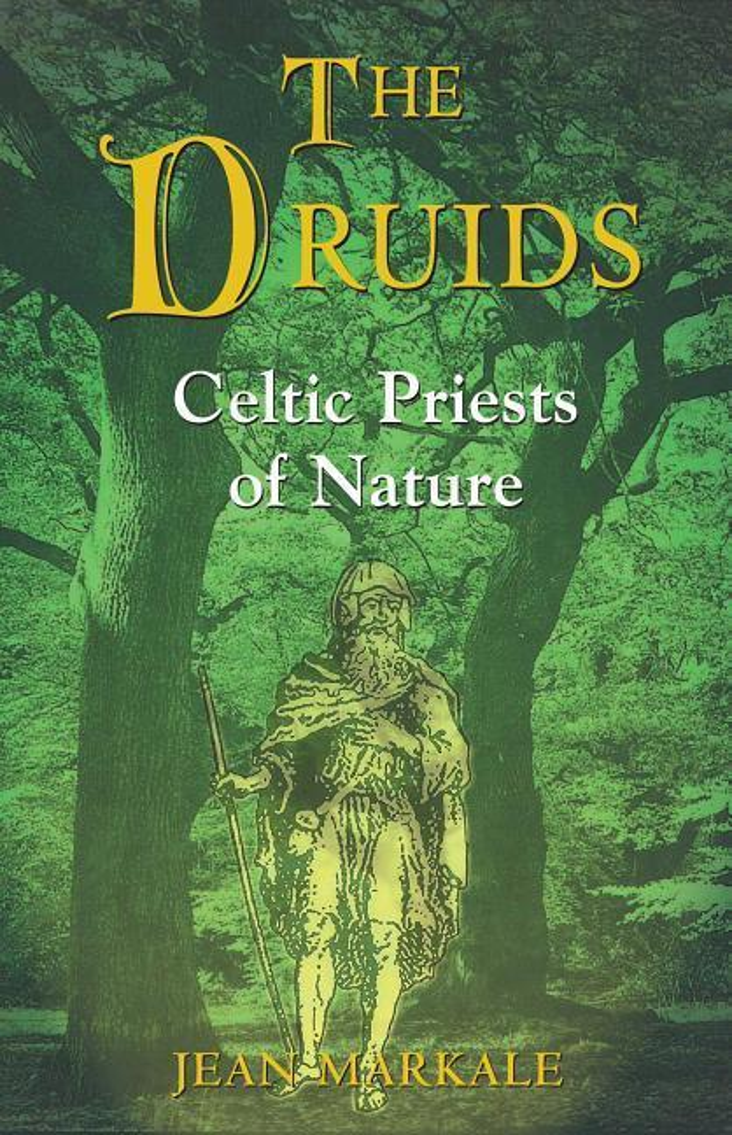 The Druids: Celtic Priests of Nature als Taschenbuch
