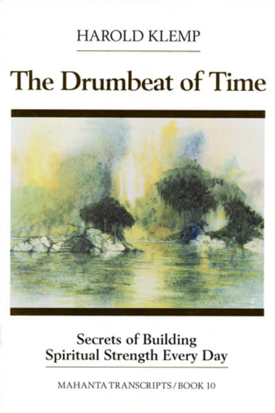 The Drumbeat of Time: Mahanta Transcripts als Taschenbuch