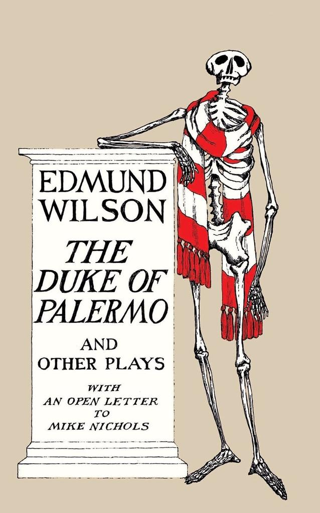 The Duke of Palermo: And Other Plays, with an Open Letter to Mike Nichols als Taschenbuch
