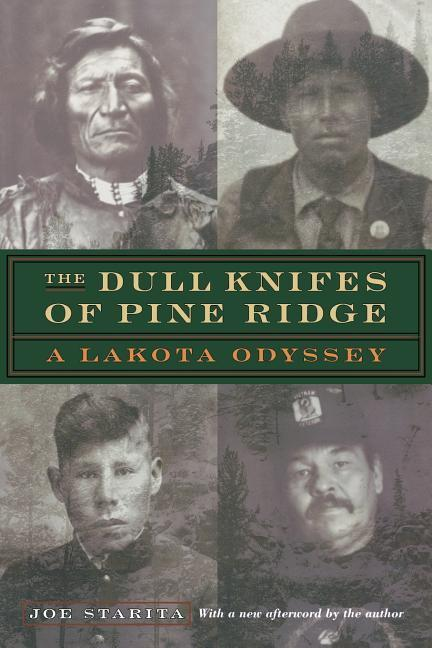 The Dull Knifes of Pine Ridge: A Lakota Odyssey als Taschenbuch