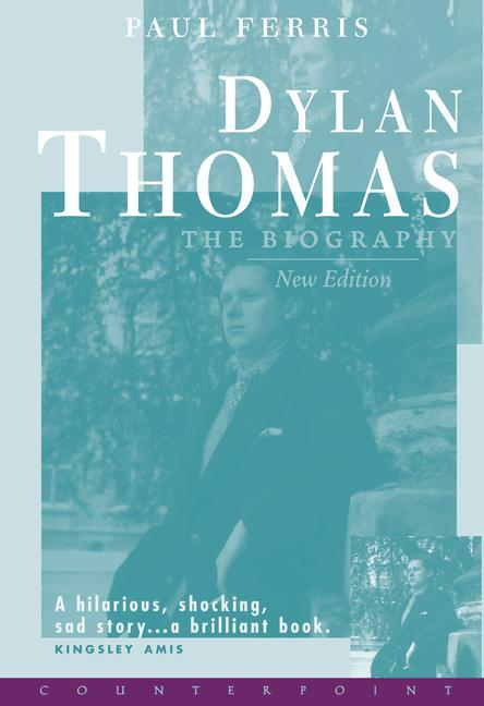 Dylan Thomas: The Biography als Buch