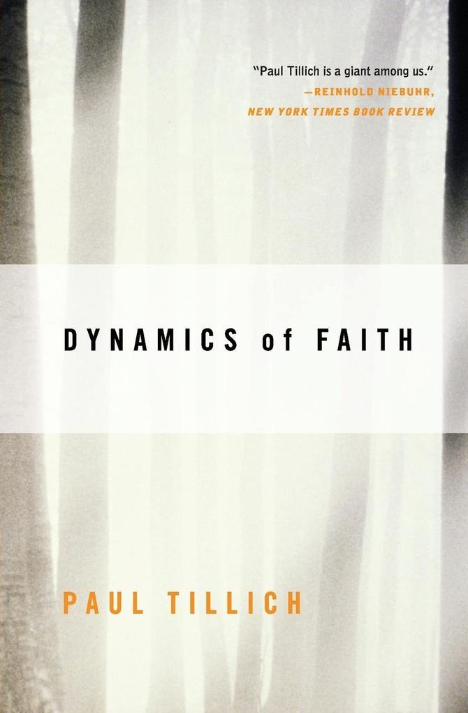 Dynamics of Faith als Buch