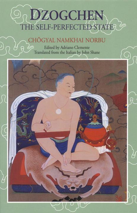 Dzogchen: The Self-Perfected State als Taschenbuch
